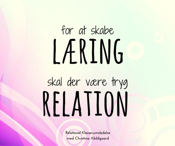 skabe læring være relation